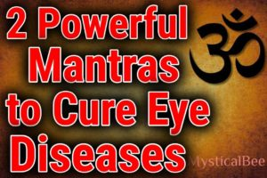 Powerful Mantras to Cure Eye Diseases